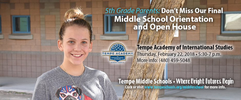 Middle School Girl smiling with words announcing Tempe Academy Middle School Orientation Open House on February 22, 2018 from 5:30-7 p.m.