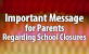 Important Message for Parents Regarding School Closures