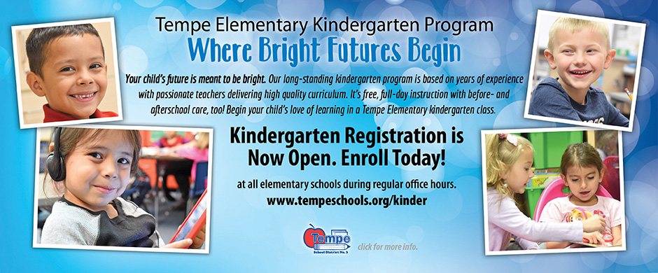 Tempe Elementary Kindergarten - Where Bright Futures Begin - Kindergarten Registration is Now Open. Enroll Today! www.tempeschools.org/kinder