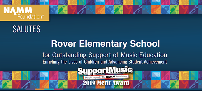 NAMM Foundation Salutes Rover Elementary School for Outstanding Support of Music Education