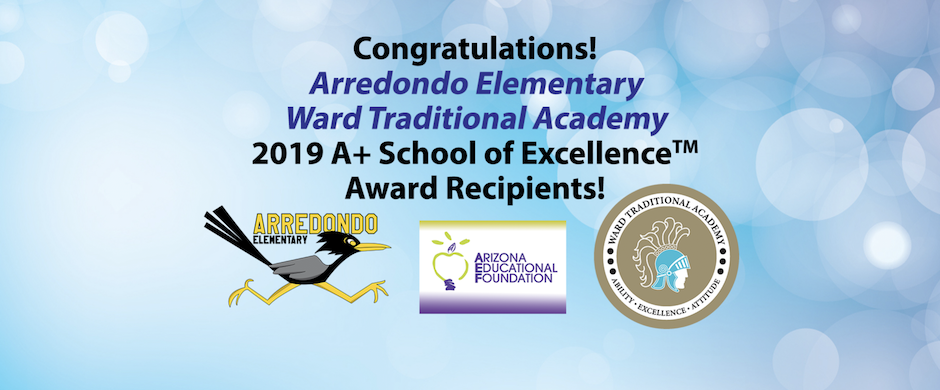 AEF Award Congratulations Arredondo Ward Traditional Academy 2019 A+ Award of Excellence Award Recipients with Arredondo logo, AEF logo, and WTA logo