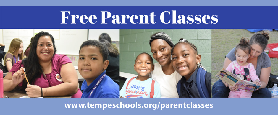 Free Parent Classes www.tempeschools.org/parentclasses 3 images of parents with children