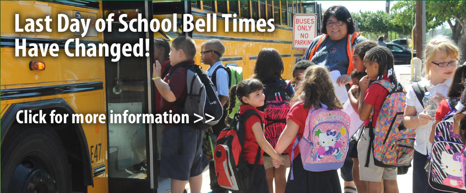 Important Message_Last Day School Bell Times_Bus